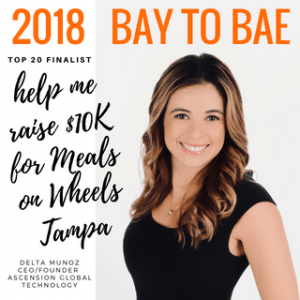 Delta Munoz - Ascension Global Technology - snapshot bay to bae 2018 top 20 finalist fundraising for Meals on Wheels Tampa