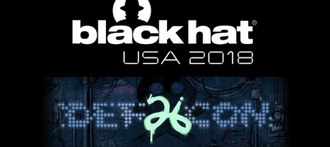 Black Hat 2018 and DEF CON 26
